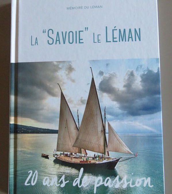 «La Savoie, Le Léman, 20 ans de passion.»